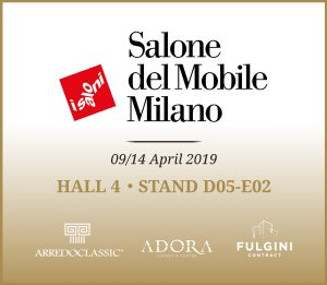 Salone del Mobile – Milan | April 9-14, 2019 Save the date