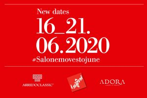 Salone del Mobile – Milano | 16-21 June 2020 Save the date